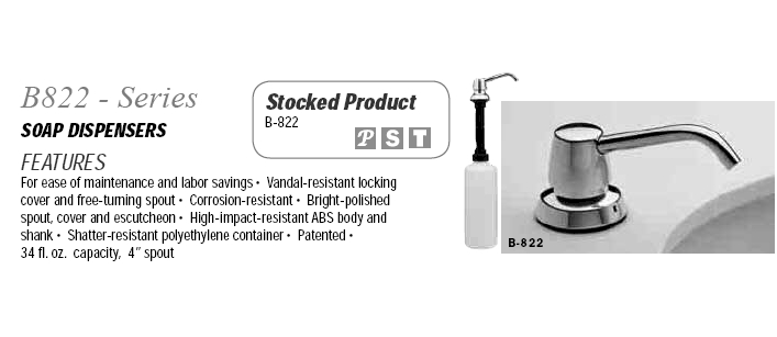 Doors And Specialties Co Bobrick B822 Soap Dispensers